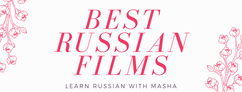best russian films