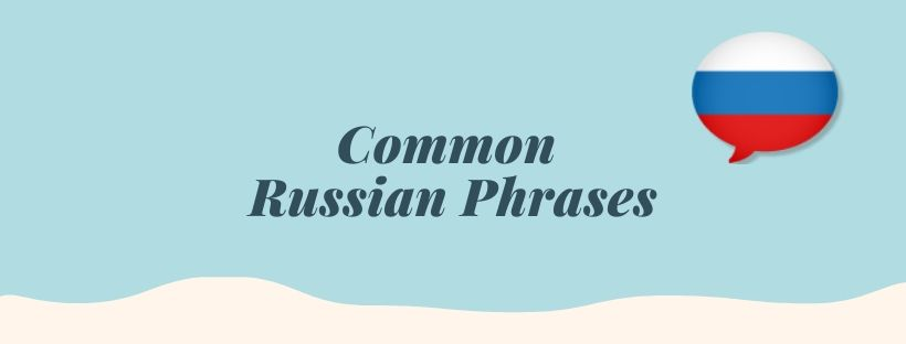 Common Russian phrases